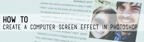How to Create a Computer Screen Effect in Photoshop