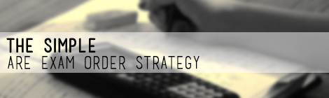 The Simple ARE exam order strategy