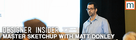 Master Sketchup with Matt Donley