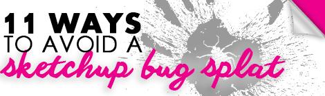 sketchup bug splat