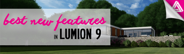 Lumion 9 features