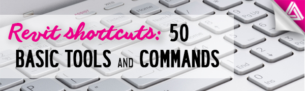 Featured Image_50 Revit shortcuts and commands