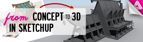 Featured Image_From Concept to 3D in Sketchup