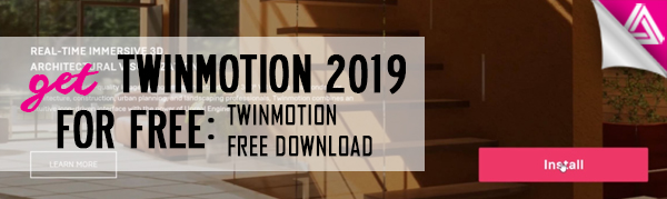 Featured image_ Get TwinMotion 2019 for Free