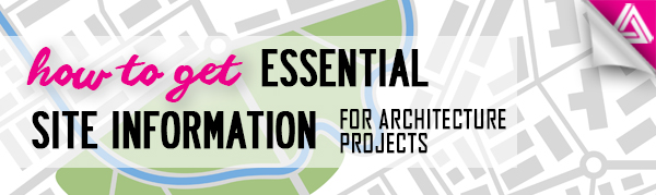 Featured image_ How to Get Essential Site Information for Architecture Projects