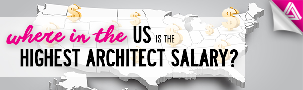 Featured Image_Where in the US are the Highest Architect Salaries